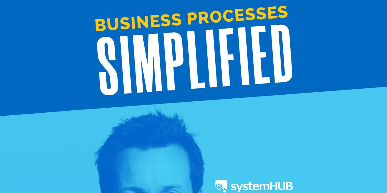What I learned from the Business Processes Simplified Podcast